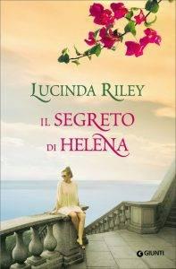 Il segreto di Helena di Lucinda Riley