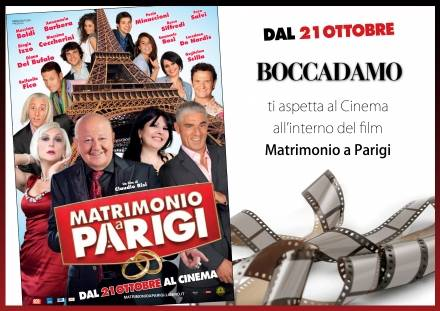 "Boccadamo al Cinema. Arriva ""Matrimonio a Parigi"""